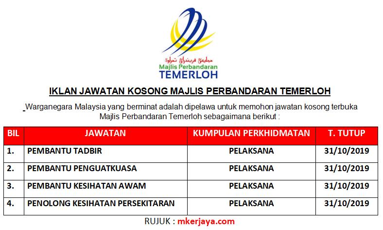 Majlis Perbandaran Temerloh Membuka Pelbagai Jawatan Kosong Sehingga Tarikh Tutup Permohonan 31 Oktober 2019 Malaysia Kerjaya