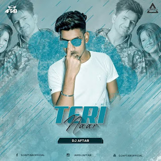 TERI NAAR - ( FT. NIKK ) - REMIX - DJ AFTAB