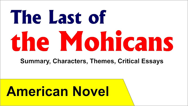 the last of the mohicans, the summary of the last of the mohicans