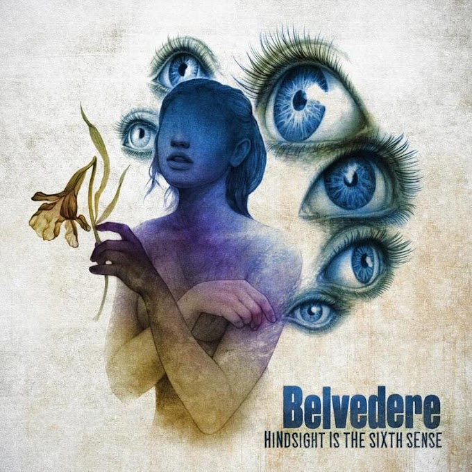 "Belvedere stream new album ""Hindsight Is The Sixth Sense"""