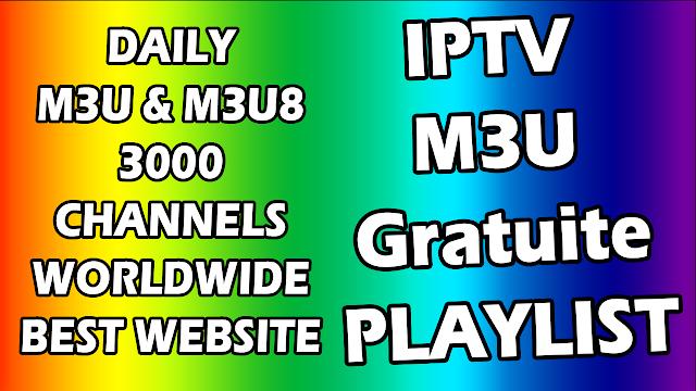 IPTV M3U Gratuite IPTV LINKS QUOTIDIEN M3U M3U8 PLAYLIST