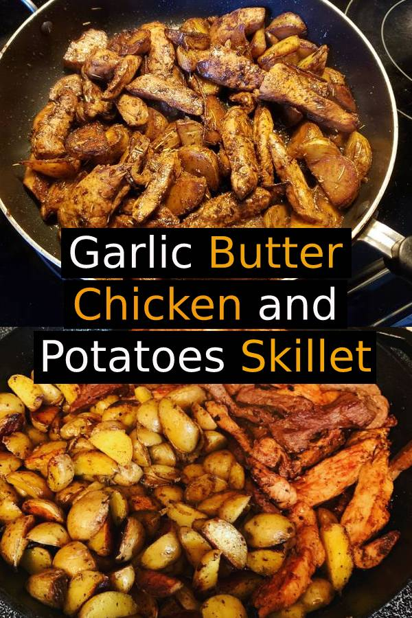 Garlic Butter Chicken and Potatoes Skillet Recipe | The easiest and tastiest dinner for any weeknight. #whole30 #dinner #chicken #potatoes #maindish