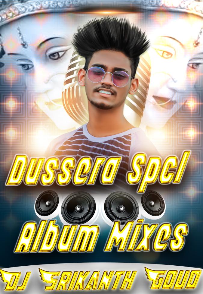 2019 Dussera Spcl Mixes-Dj Srikanth Goud(www.newdjsworld.in)