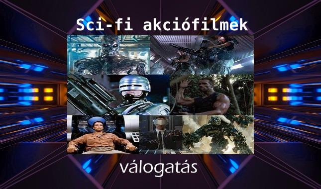 Sci-fi akciófilmek a legjobb válogatás
