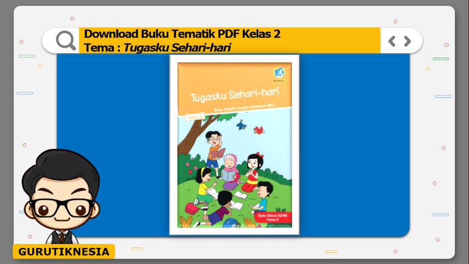 download buku tematik pdf kelas 2 tema tugasku sehari-hari