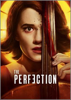 The Perfection Dublado