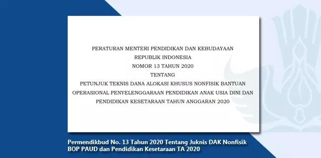 Permendikbud Nomor 13 Tahun 2020 Tentang Juknis DAK Nonfisik BOP PAUD dan Pendidikan Kesetaraan TA 2020