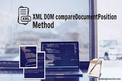 XML DOM - compareDocumentPosition Method