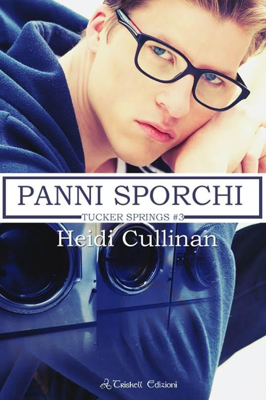 """Recensione: """"Panni Sporchi"""" (Serie Tucker Springs #3) di Heidi Cullinan"""