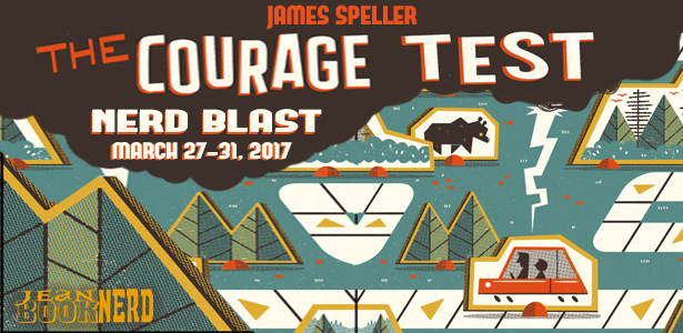 http://www.jeanbooknerd.com/2017/03/nerd-blast-courage-test-by-james-preller.html
