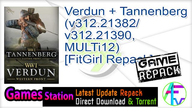 Verdun + Tannenberg (v312.21382-v312.21390, MULTi12) [FitGirl Repack]