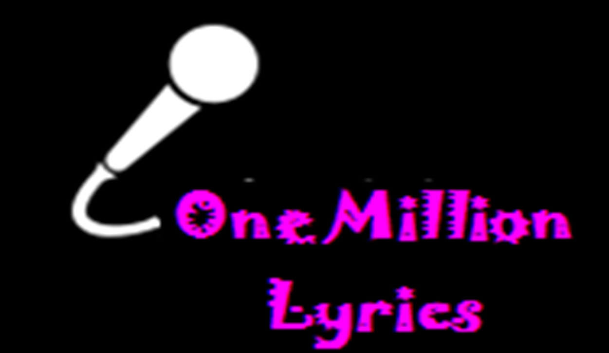 ONE MILLION LYRICS