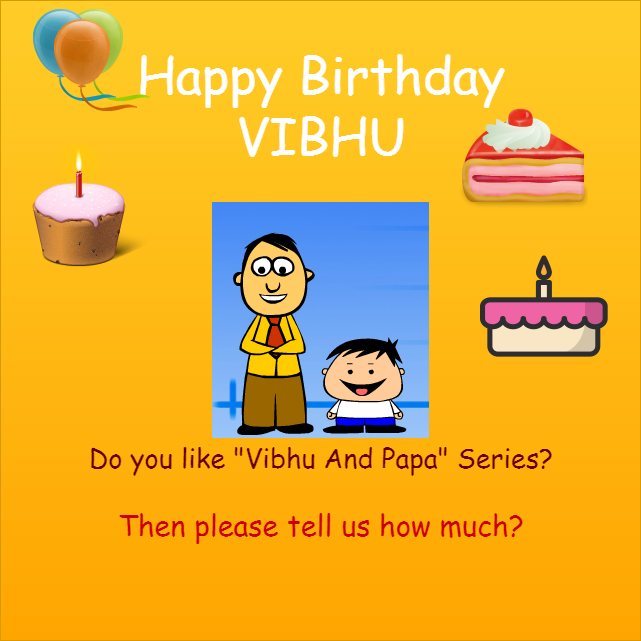 Happy Birthday Vibhu & A Contest for readers