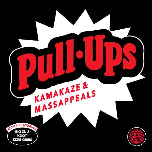 Kamakaze & Massappeals - Pull Ups - Single Cover