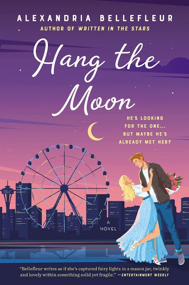 Resenha #682: Hang The Moon - Alexandria Bellefleur (Avon)