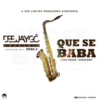 Dj Gó Feat. Dada 2 - Que Se Baba (Saxofone)