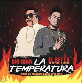122686797 840065023485703 9041913382571830604 n - Big Dina Ft El Betta - La Temperatura