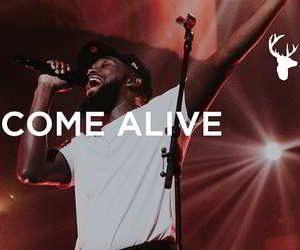 Dante Bowe - Come Alive Lyrics