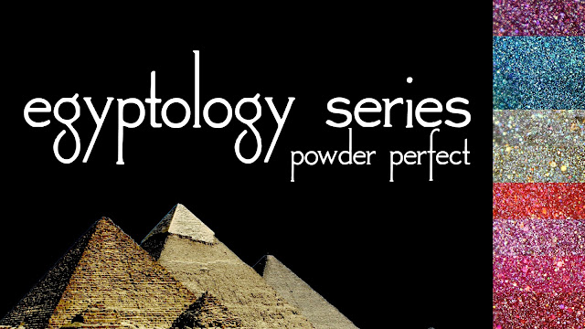 Powder Perfect Egyptology Series