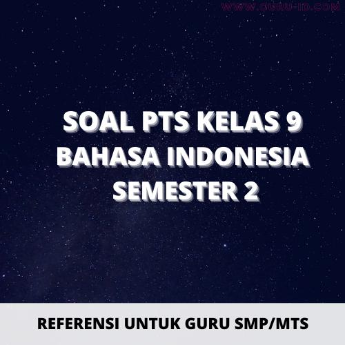gambar soal pts bahasa indonesia kelas 9 semester 2