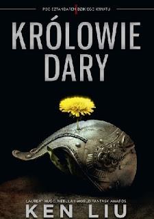 Królowie Dary - Ken Liu