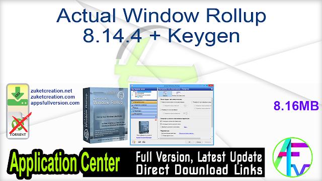 Actual Window Rollup 8.14.4 + Keygen