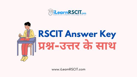 RSCIT Answer key Questions
