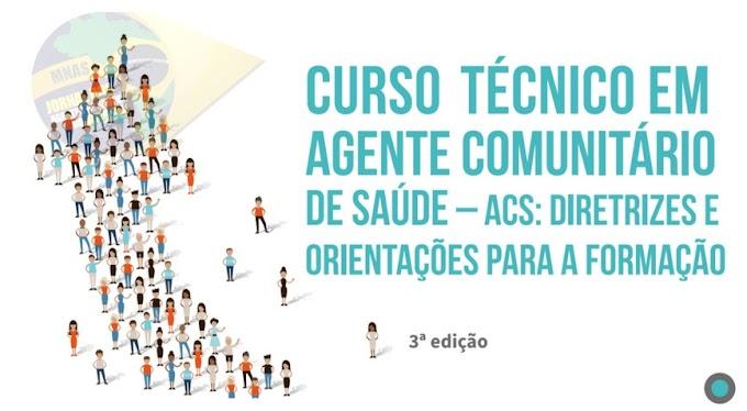 Matriz curricular do Curso Técnico em Agente Comunitário de Saúde