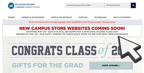Alt text: snapshot of Rio bookstore web site with notice about closure: New Campus Store Websites coming soon!  Arrow pointing to this notice.