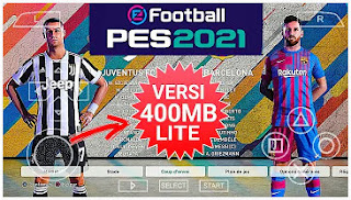 Download eFootball PES 2021 PPSSPP LITE Best Graphics Grass Full HD & New Update Transfer Kits 2021/2022