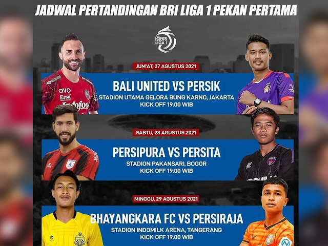 Ini Jadwal 3 Pertandingan Awal Kompetisi BRI Liga 1 2021/2022