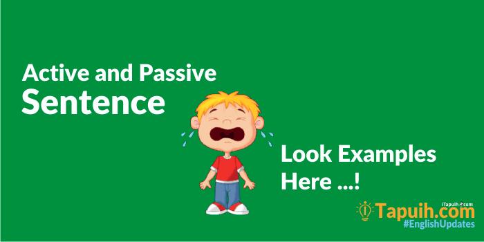 Penjelasan dan Contoh  Kalimat Aktif dan Pasif dalam Bahasa Inggris
