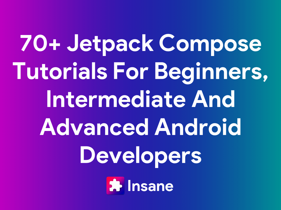Jetpack Compose Tutorials