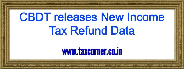 CBDT releases New Income Tax Refund Data