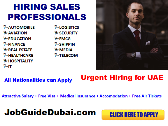 Sales jobs in Dubai for best and group companies in Dubai with attractive salary and free visa.