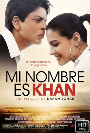 Mi Nombre Es Khan [1080p] [Latino-Hindi] [MEGA]