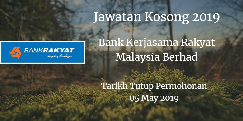 Jawatan Kosong Bank Kerjasama Rakyat Malaysia Berhad 05 May 2019