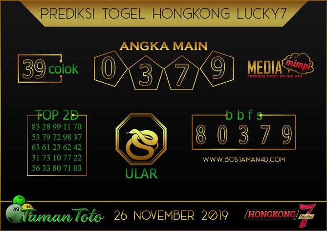 Prediksi Togel HONGKONG LUCKY 7 TAMAN TOTO 26 NOVEMBER 2019