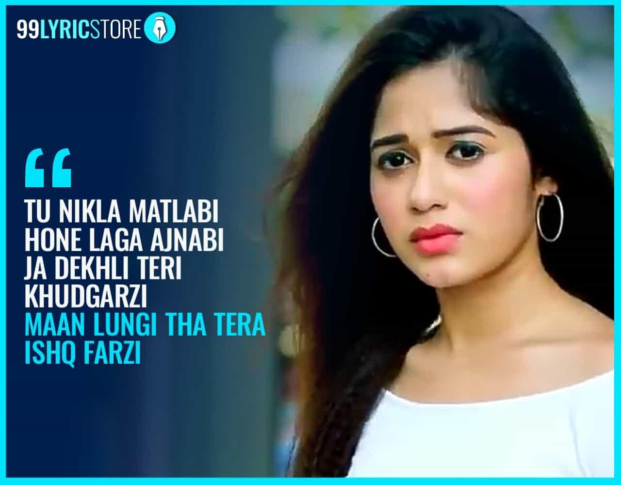 Ishq Farzi Song sung by Jannat Zubair