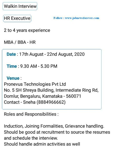 Walkin job interview for HR Executive apply here.