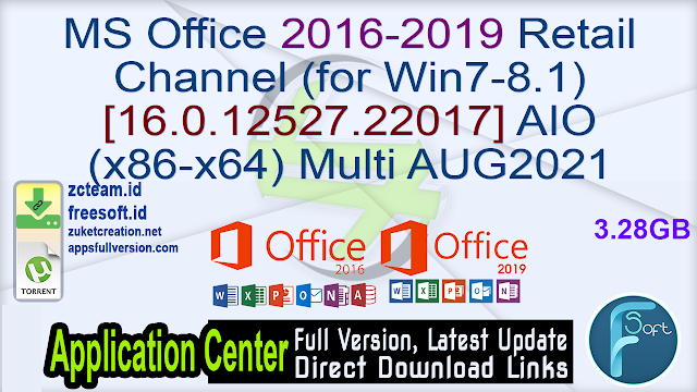 MS Office 2016-2019 Retail Channel (for Win7-8.1) [16.0.12527.22017] AIO (x86-x64) Multi AUG2021 + Activator Fullversion