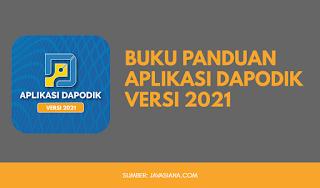 Panduan Aplikasi Dapodik Versi 2021
