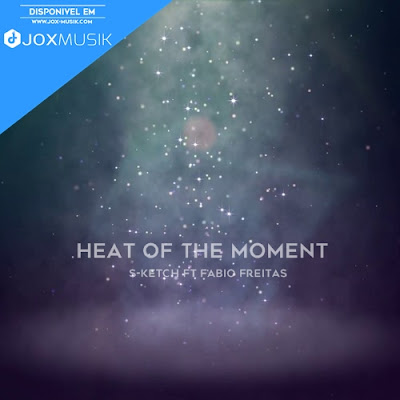 Fábio Freitas ft S-ketch - Heat Of The Moment download music