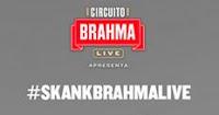 Skank no Circuito Brahma Live #SkankBrahmaLive