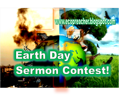 Earth Day Sermon Contest!