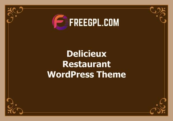 Delicieux – Restaurant WordPress Theme Free Download