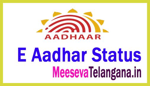 Aadhar status Aadhar download Aadhaar Meeseva online E Aadhar Status