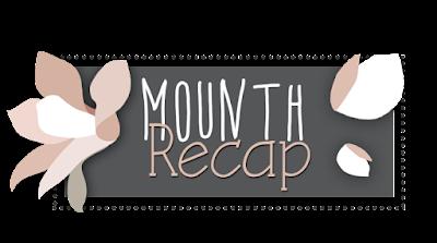 Mounth Recap