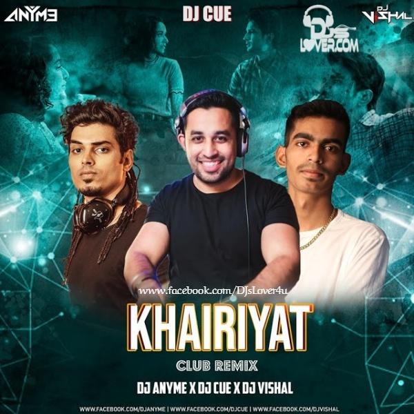 Khairiyat Remix DJ AnyMe x DJ Cue x DJ Vishal
