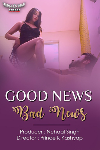 Good News Bad News 2020 ORG Hindi HotShots Originals Short Film 720p HDRip 150MB 2